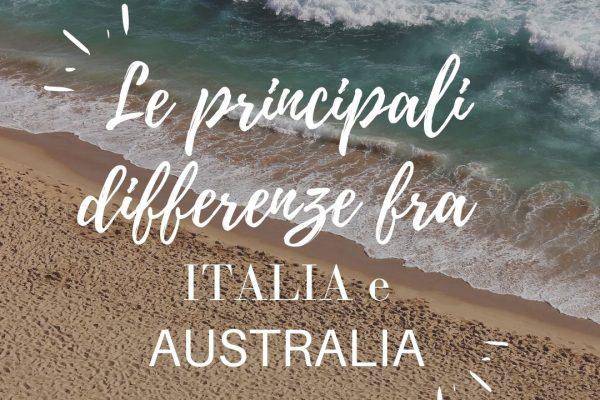 le principali differenze tra l'Italia e l'Australia